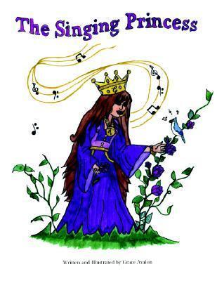 The Singing Princess Grace Avalon