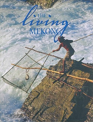 The Living Mekong  by  Delia Paul