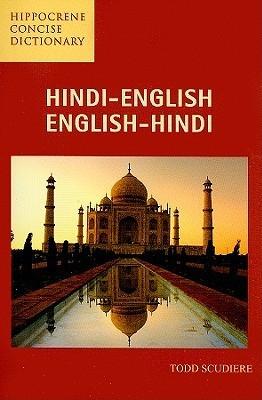 Hindi-English/English-Hindi Concise Dictionary  by  Todd Scudiere