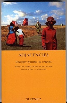 Adjacencies: Minority Writing in Canada  by  Domenic A. Beneventi