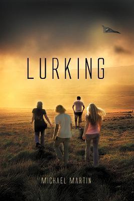 Lurking Michael Martin