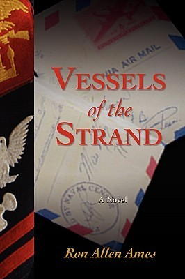 Vessels of the Strand  by  Ron Allen Ames