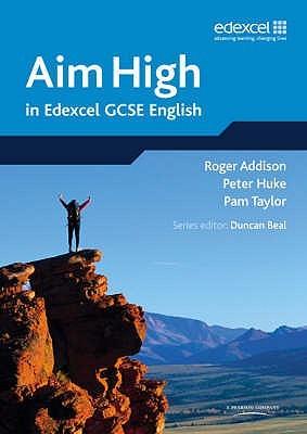 Aim High in Edexcel Gcse English Duncan Beal