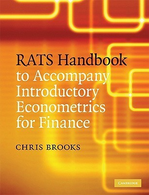 Rats Handbook to Accompany Introductory Econometrics for Finance Chris Brooks