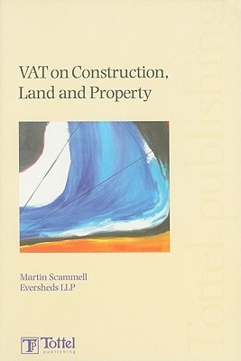 VAT on Construction, Land and Property Martin Scammell