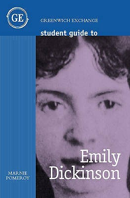 Student Guide To Emily Dickinson Marnie Pomeroy