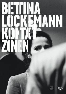 Bettina Lockemann: Kontakt Zonen/Contact Zones Iris Dressler