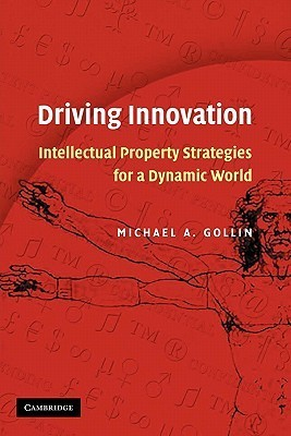 Driving Innovation Michael A. Gollin