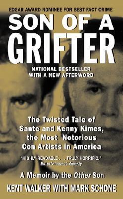 Son of a Grifter  by  Kent Walker