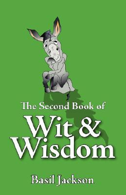 The Second Book of Wit & Wisdom Basil Jackson