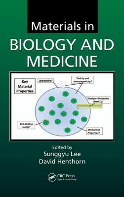 Materials in Biology and Medicine Sunggyu Lee
