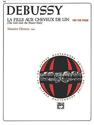 La Fille Aux Cheveux de Lin (the Girl with the Flaxen Hair): Sheet Claude Debussy