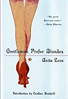 Los Caballeros las Prefieren Rubias: Revelador Diario de una Señora Profesional Anita Loos