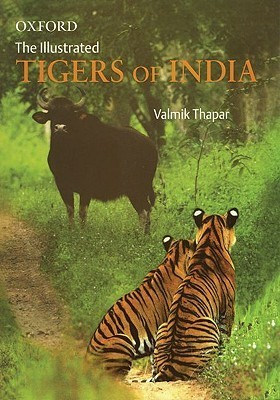 The Illustrated Tigers of India  by  Valmik Thapar
