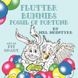 Flutter Bunnies Fossil of Fortune Mel McIntyre