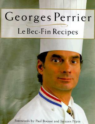 Georges Perrier Le Bec-fin Recipes Georges Perrier