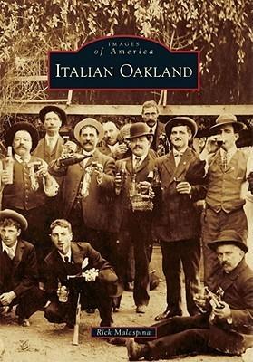 Italian Oakland  by  Rick Malaspina