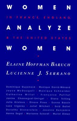 Women Analyze Women: In France, England, and the United States Elaine Baruch