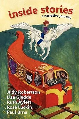 Inside Stories: A Narrative Journey Judy Robertson