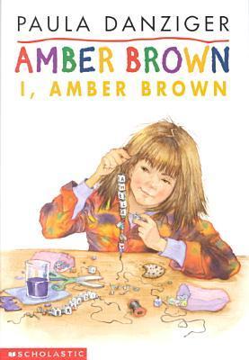 I, Amber Brown (Amber Brown, #8) Paula Danziger