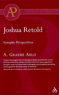 Joshua Retold: Synoptic Perspectives A. Graeme Auld