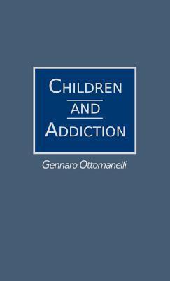 Children and Addiction  by  Gennaro Ottomanelli
