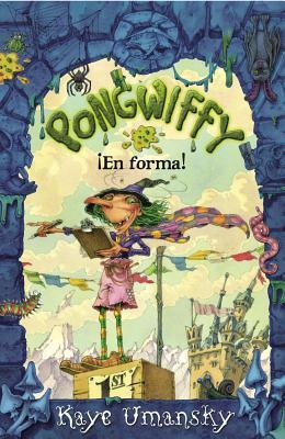 Pongwiffy !En Forma! = Pongwiffy, Back on Track  by  Kaye Umansky