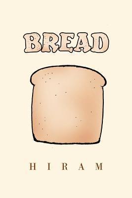 Bread  by  Hiram