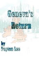 Genevas Return  by  Payton Lee