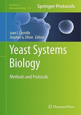 Yeast Systems Biology: Methods and Protocols Juan I. Castrillo