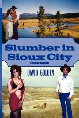 Slumber in Sioux City  by  David Golden