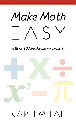 Make Math Easy  by  Karti Mital