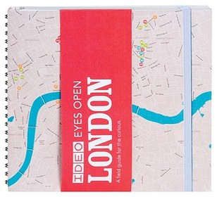 IDEO Eyes Open: London: A Field Guide for the Curious  by  Ideo