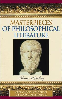 Masterpieces of Philosophical Literature  by  Thomas L. Cooksey