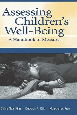 Assessing Childrens Well Being  by  Sylvie Naar-King