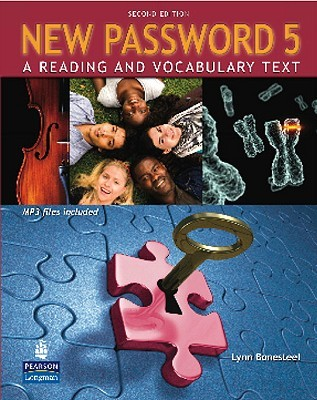 New Password 5: A Reading and Vocabulary Text (with MP3 Audio CD-ROM)  by  Lynn Bonesteel