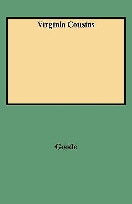 Virginia Cousins  by  G. Goode