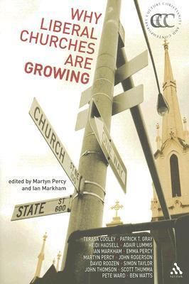 Why Liberal Churches are Growing  by  Ian S. Markham