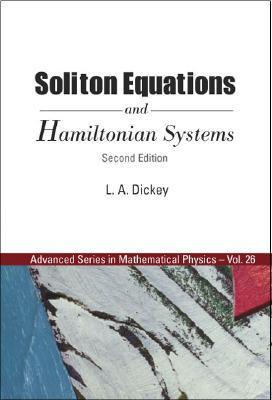 Soliton Equations and Hamiltonian Systems Leonid A. Dickey