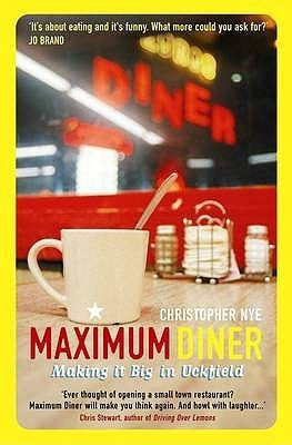 Maximum Diner  by  Chris Nye