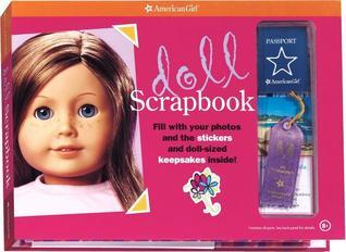 Doll Scrapbook [With StickersWith Other KeepsakesWith PostcardsWith Map]  by  American Girl