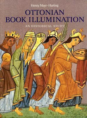 Ottonian Book Illumination: An Historical Study Henry Mayr-Harting