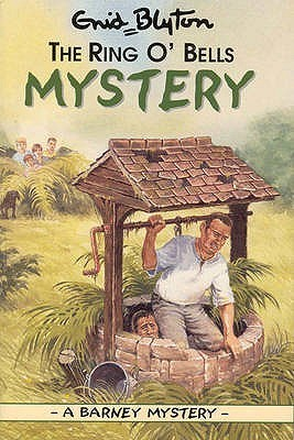 The Ring OBells Mystery (Barney Mysteries, #3)  by  Enid Blyton