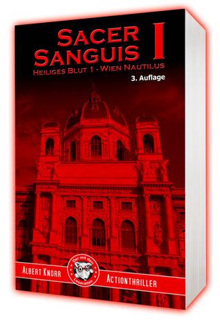 Sacer Sanguis I - Wien Nautilus  by  Albert Knorr