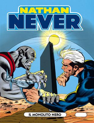 Nathan Never n. 2: Il Monolito Nero Antonio Serra
