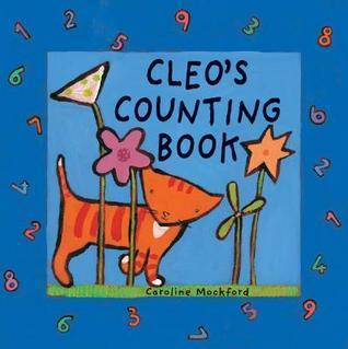 Cleos Counting Book (Cleo Series) (Cleo Series) Caroline Mockford