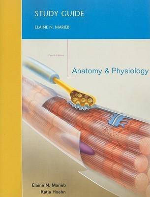 Study Guide for Anatomy & Physiology Elaine Nicpon Marieb