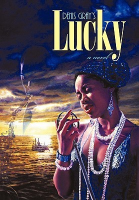 Lucky  by  Denis Gray