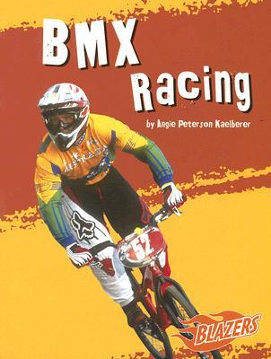 BMX Racing  by  Angie Peterson Kaelberer