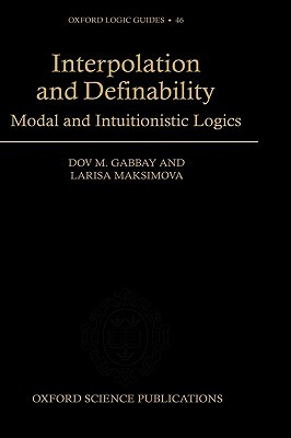 Interpolation and Definability: Modal and Intuitionistic Logic Dov M. Gabbay